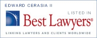 Edward Cerasia II Best Lawyer